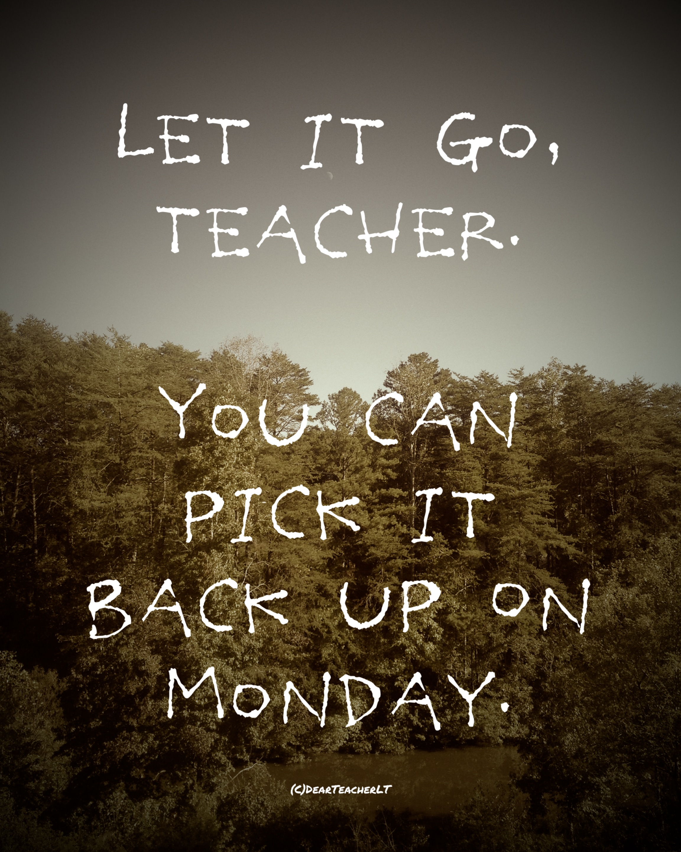 (c)DearTeacherLT2013 (You may use the image if you link back to the blog and/or give credit to Dear Teacher/Love Teacher)