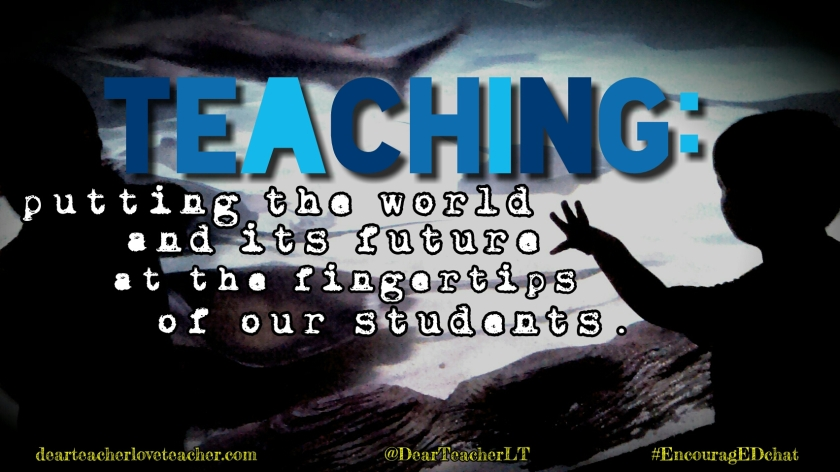 DearTeacherLT2015 (You may use the image if you link back to the blog and/or give credit to Dear Teacher/Love Teacher)