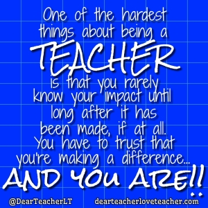 DearTeacherLT2016 (You may use the image if you link back to the blog and/or give credit to Dear Teacher/Love Teacher)